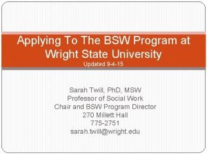 Applying To The BSW Program at Wright State