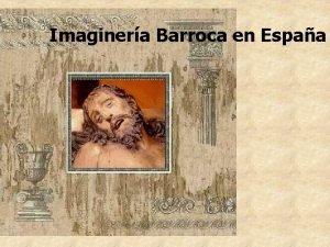 Imaginera Barroca en Espaa Imagineria barroca Espaola Esquemas