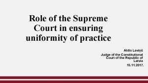 Role of the Supreme Court in ensuring uniformity