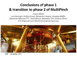 Conclusions of phase 1 transition to phase 2