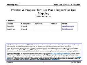 January 2007 doc IEEE 802 11 070025 r