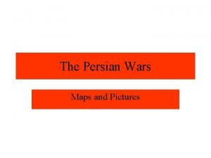 The Persian Wars Maps and Pictures Cyrus conquers