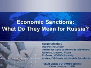 Economic Sanctions What Do They Mean for Russia