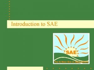Introduction to SAE Read this carefully Wanted Landscape