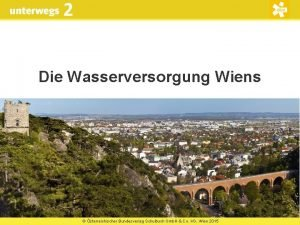 2 Die Wasserversorgung Wiens sterreichischer Bundesverlag Schulbuch Gmb