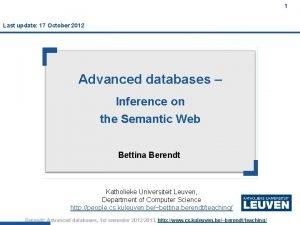 1 Last update 17 October 2012 Advanced databases