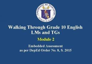 Walking Through Grade 10 English LMs and TGs