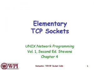 Elementary TCP Sockets UNIX Network Programming Vol 1
