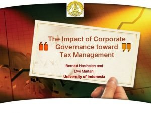 The Impact of Corporate Governance toward Tax Management