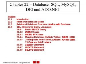 Chapter 22 Database SQL My SQL DBI and