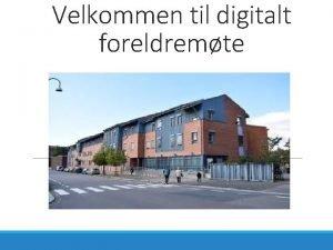 Velkommen til digitalt foreldremte Program Velkommen til Jordal