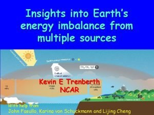 Insights into Earths energy imbalance from multiple sources