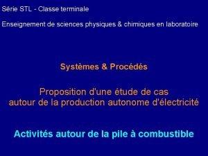 Srie STL Classe terminale Enseignement de sciences physiques