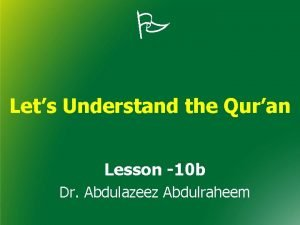 Lets Understand the Quran Lesson 10 b Dr