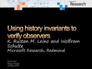 Using history invariants to verify observers K Rustan