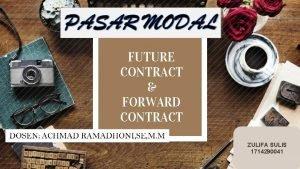 FUTURE CONTRACT FORWARD CONTRACT ZULIFA SULIS 1714290041 Pasar