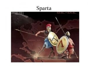 Sparta Sparta Living in Sparta Life was harsh