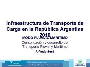 Infraestructura de Transporte de Carga en la Repblica