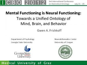 Mental Functioning is Neural Functioning Towards a Unified