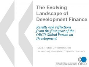 The Evolving Landscape of Development Finance Results and