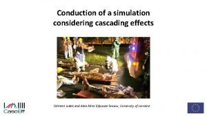 Conduction of a simulation considering cascading effects Anders
