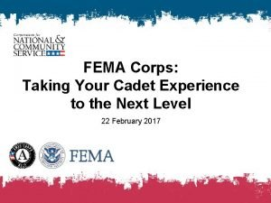 FEMA Corps Taking Your Cadet Experience to the