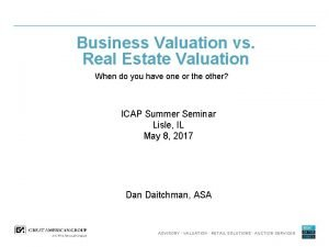 Business Valuation vs Real Estate Valuation When do