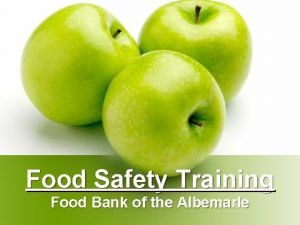 Food Safety Training Food Bank of the Albemarle