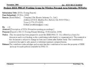 November 2004 doc IEEE 802 15 04669 r