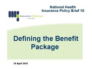 National Health Insurance Policy Brief 10 Defining the