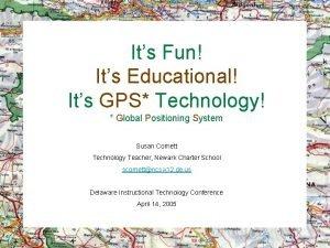 Its Fun Its Educational Its GPS Technology Global