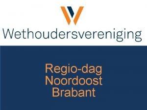 Regiodag Noordoost Brabant Onze ambassadeurs Peter van Boekel
