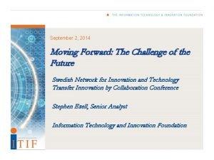 September 2 2014 Moving Forward The Challenge of