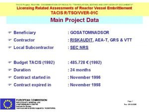TACIS Project R 8 0198 DISSEMINATION OF RESULTS