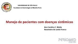 UNIVERSIDADE DE SO PAULO Faculdade de Odontologia de