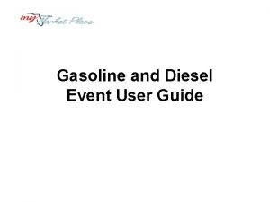 Gasoline and Diesel Event User Guide Minimum System