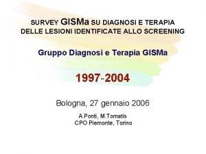 SURVEY GISMa SU DIAGNOSI E TERAPIA DELLE LESIONI