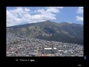 Mt Pichincha Quito click Panorama Quito 2850 m