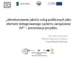Monitorowanie jakoci usug publicznych jako element zintegrowanego systemu