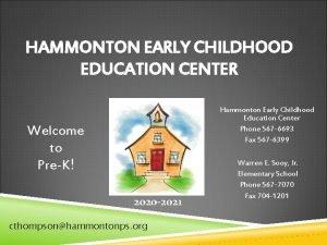 HAMMONTON EARLY CHILDHOOD EDUCATION CENTER Hammonton Early Childhood