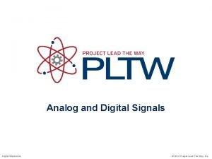 Analog and Digital Signals Digital Electronics 2014 Project
