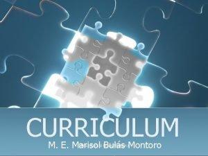 CURRICULUM Mtra Marisol Buls Montoro M E Marisol