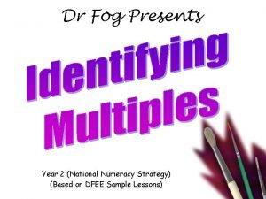 Dr Fog Presents Year 2 National Numeracy Strategy
