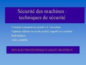 Scurit des machines techniques de scurit Contacts manuvre