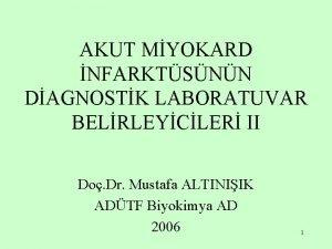 AKUT MYOKARD NFARKTSNN DAGNOSTK LABORATUVAR BELRLEYCLER II Do