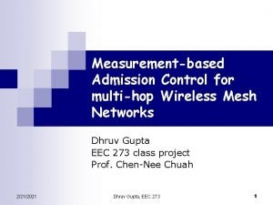 Measurementbased Admission Control for multihop Wireless Mesh Networks