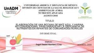 UNIVERSIDAD ABIERTA Y DISTANCIA DE MXICO DIVISIN DE