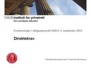 Forelesninger i obligasjonsrett H 2014 3 september 2014