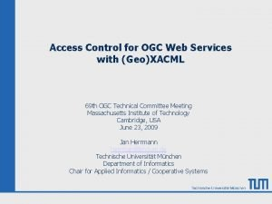 Access Control for OGC Web Services with GeoXACML