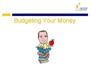 Budgeting Your Money Budgeting Your Money Elementary Middle